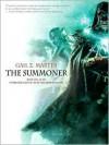 The Summoner - Gail Z. Martin