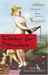 Tuscany for Beginners: A Novel - Imogen Edwards-Jones