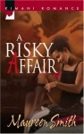 A Risky Affair (Kimani Romance) - Maureen Smith