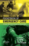 Pocketbook of Emergency Care: A Quick Reference Guide for Paramedics - Ian Greaves, Keith Porter, Timothy J. Hodgetts, Chris Wright