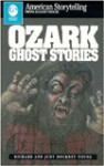 Ozark Ghost Stories - Richard Alan Young, Judy Dockrey Young