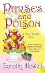 Purses and Poison - Dorothy Howell