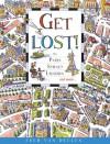 Get Lost!: In Paris, Sydney, London and More . . . - Fred Van Deelen