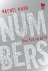 Numbers - Den Tod im Griff (German Edition) - Rachel Ward, Uwe-Michael Gutzschhahn