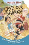 save our sharks - David Metzenthen