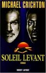 Soleil Levant - Michael Crichton, Bernard Ferry