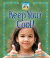 Keep Your Cool! - Kelly Doudna
