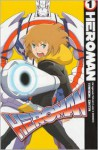 HeroMan volume 1 - Stan Lee, Tamon Ohta, BONES