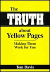 The Truth about Yellow Pages - Tom Davis