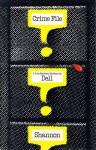 Crime File - Dell Shannon
