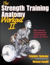 The Strength Training Anatomy Workout II - Frédéric Delavier