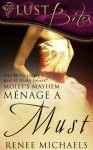Menage a Must - Renee Michaels