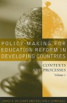 Policy-Making for Education Reform in Developing Countries: Contexts and Processes - James H. Williams, William K. Cummings
