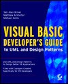 Visual Basic Developer's Guide To Uml And Design Patterns - Yair Alan Griver