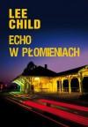 Echo w płomieniach - Jacek Manicki, Lee Child