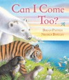 Can I Come Too? - Brian Patten, Nicola Bayley