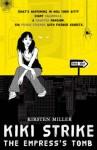 The Empress's Tomb - Kirsten Miller