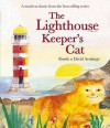 The Lighthouse Keeper's Cat (Lighthouse Keeper) - Ronda Armitage