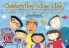 Celebrating Father's Day: Father's Day is for Special People - Joel Kupperstein, Keiko Motoyama