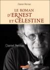 Le roman d'Ernest et Célestine - Daniel Pennac