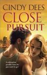 Close Pursuit (Hqn) - Cindy Dees