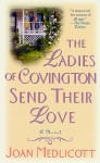 The Ladies of Covington Send Their Love - Joan Medlicott