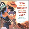 Who Took the Cookies from the Cookie Jar? - Bonnie Lass, Philemon Sturges, Ashley Wolff