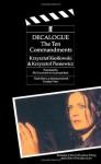 Decalogue: The Ten Commandments - Krzysztof Kieślowski, Krzysztof Piesiewicz, Phil Cavendish, Suzannah Bluh, Stanley Kubrick