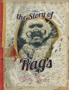 The Story of Rags - Betty Burton