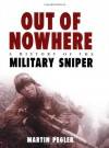 Out of Nowhere: A history of the Military Sniper - Martin Pegler