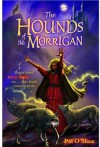 The Hounds of the Morrigan - Pat O'Shea