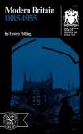 Modern Britain 1885-1955 - Henry Pelling