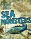 Sea Monsters. Steve Parker - Steve Parker