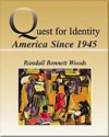 Quest for Identity: The U.S. Since 1945 - David Woods