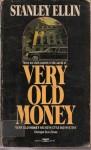 Very Old Money - Stanley Ellin, Atanley Ellin