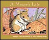 A Mouse's Life (Nature Upclose) - John Himmelman
