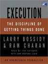 Execution: The Discipline of Getting Things Done (Audio) - Larry Bossidy, Ram Charan, John Bedford Lloyd