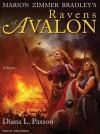 Ravens of Avalon: Avalon Book 3 - Diana L. Paxson, Lorna Raver