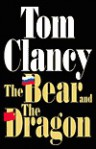 The Bear and the Dragon - Tom Clancy