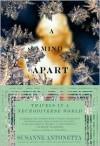 A Mind Apart - Susanne Antonetta