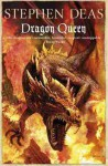 Dragon Queen - Stephen Deas