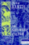 The Sot Weed Factor - John Barth