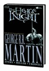 Hedge Knight Volume 1 Premiere HC (Book Market Edition) - George R.R. Martin, Ben Avery, Mike S. Miller
