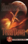 Blood Possession - Tessa Dawn