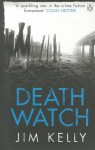 Death Watch - Jim Kelly