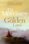 The Golden Land - Di Morrissey
