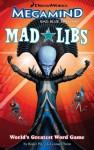Megamind Mad Libs - Roger Price, Leonard Stern