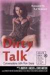 Dirty Talk: Conversations with Porn Stars - Andrew J. Rausch, Chris Watson