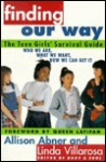 Finding Our Way: The Teen Girls' Survival Guide - Allison Abner, Linda Villarosa