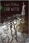 Dark Water - Laura McNeal